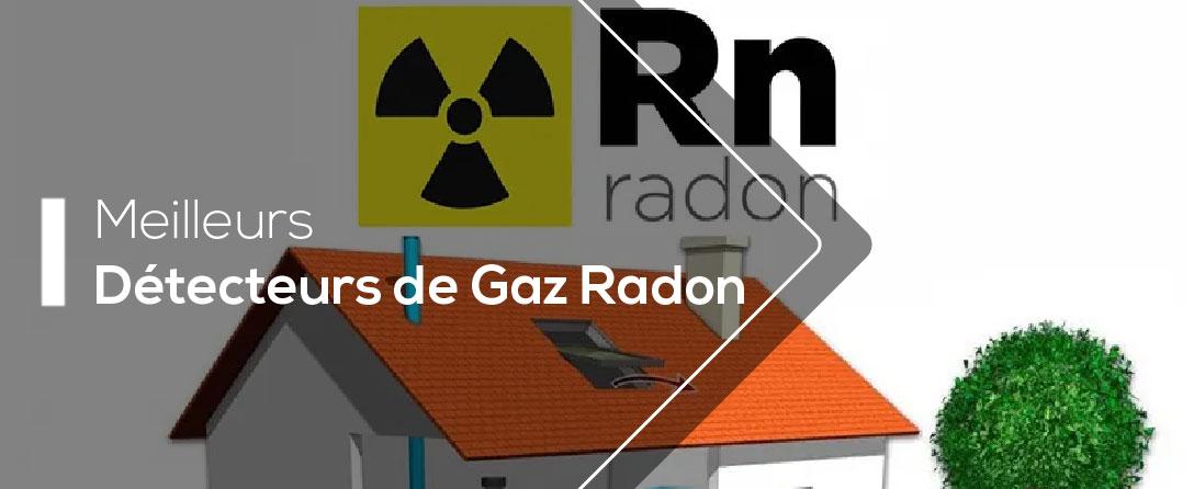 Comparatif des Meilleurs Dosimètres de Gaz Radon