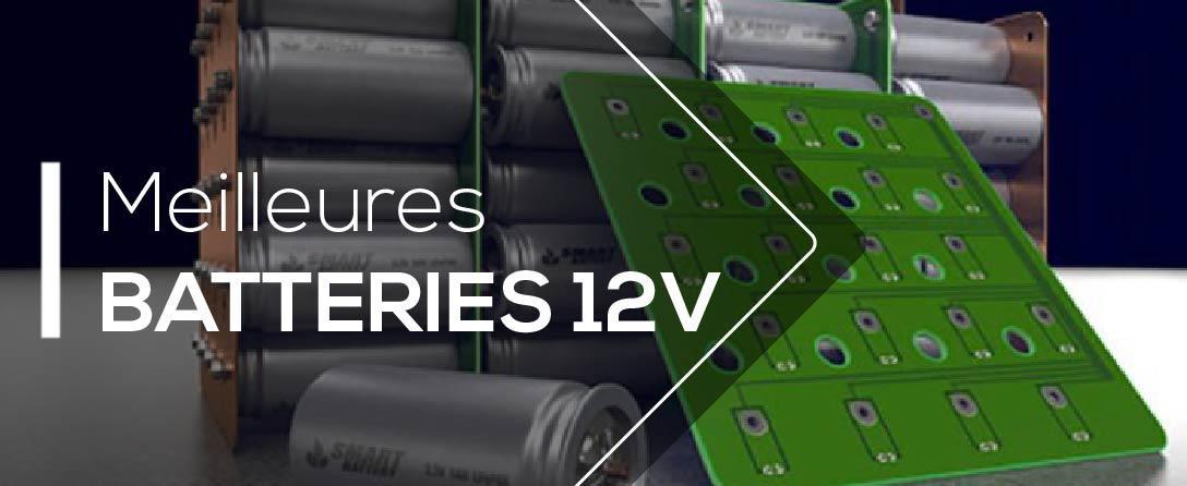 Comparatif et Tests des Meilleures Batteries 12v