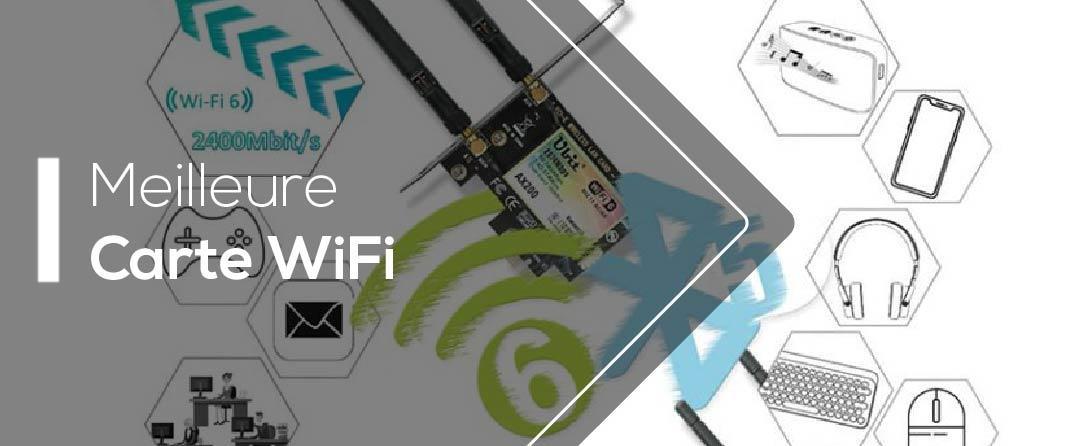 Comparatif et tests de la meilleure carte wifi