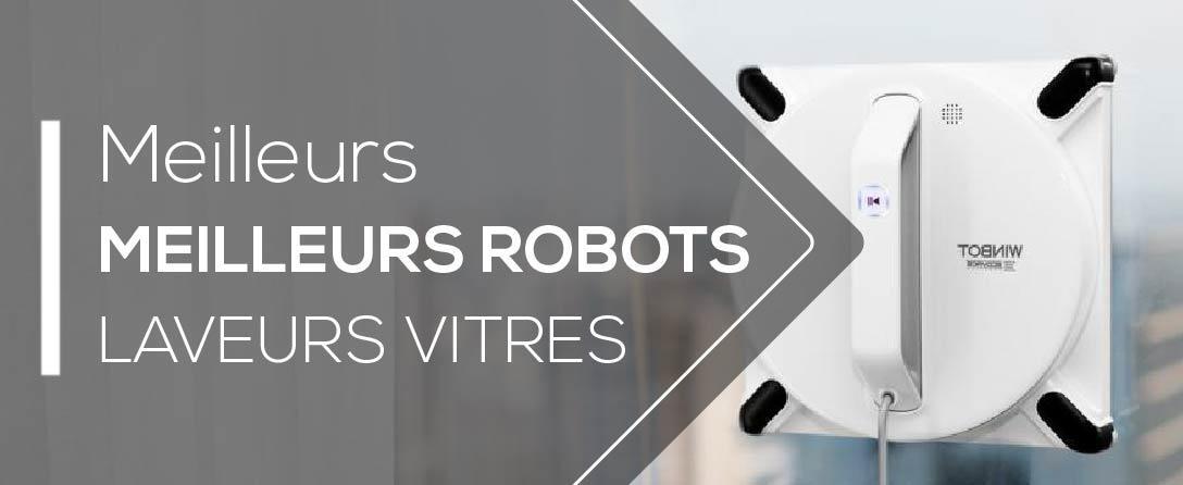 Tests des Meilleurs Robots Laveurs de Vitres