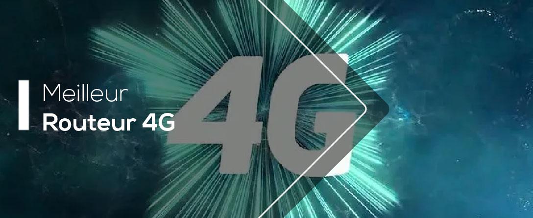 Tests des Meilleurs Routeurs 4G