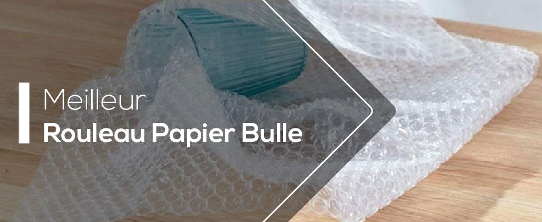Meilleur Rouleau Papier Bulle